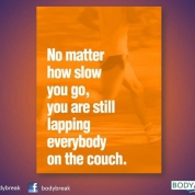 No-Matter-How-Slow-You-Go-..Be-Active